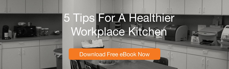 healthy workplace kitchen ebook, wellable, healthy kitchen, employee wellness